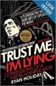Trust Me I'm Lying Book Cover